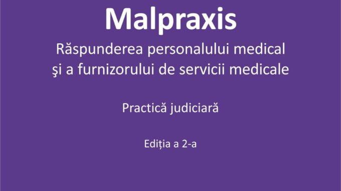 Raspunderea Pentru Malpraxisul Medical